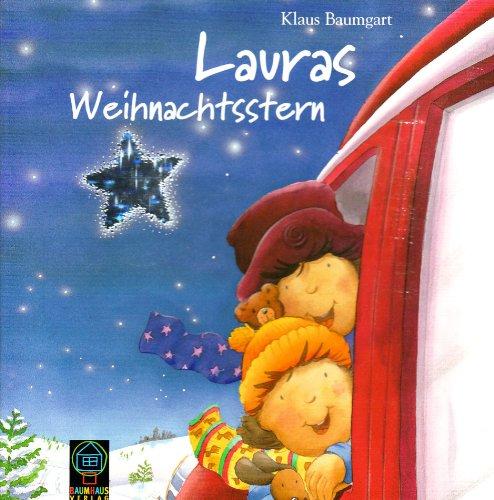 Lauras Weihnachtsstern- Pappbilderbuch - Klaus Baumgart
