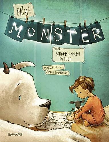 Prima, Monster!: Oder: Schafe zählen ist doof (Baumhaus Verlag)