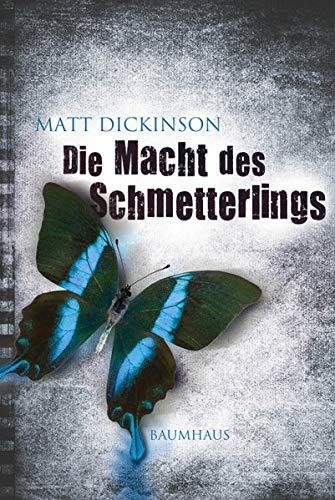 Die Macht des Schmetterlings: Baumhaus Verlag GmbH