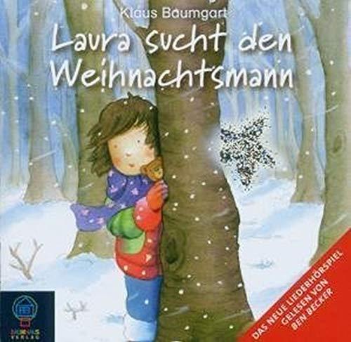 Laura sucht den Weihnachtsmann. CD (_AV): Baumgart, Klaus