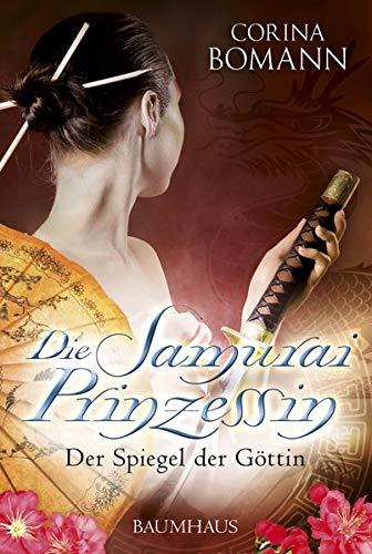 9783833902420: Die Samuraiprinzessin 01 - Der Spiegel der Göttin