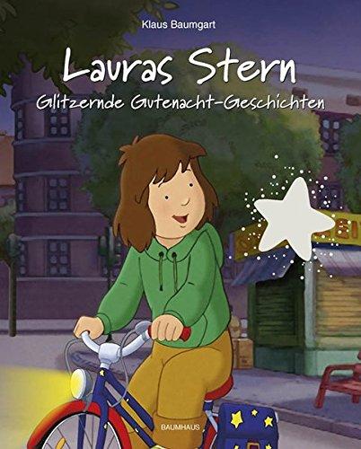 Lauras Stern - Glitzernde Gutenacht-Geschichten 09 - Baumgart, Klaus; Neudert, Cornelia