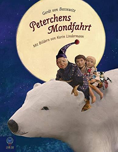 Peterchens Mondfahrt: Bassewitz, Gerdt Von