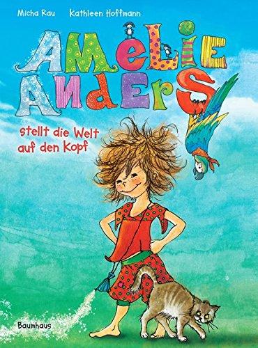 9783833905568: Amelie Anders stellt die Welt auf den Kopf