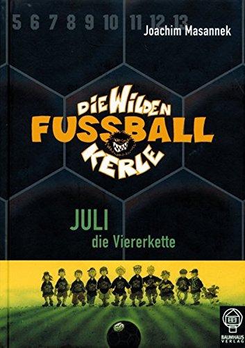9783833930041: Die Wilden Fussballkerle 04. Juli die Viererkette