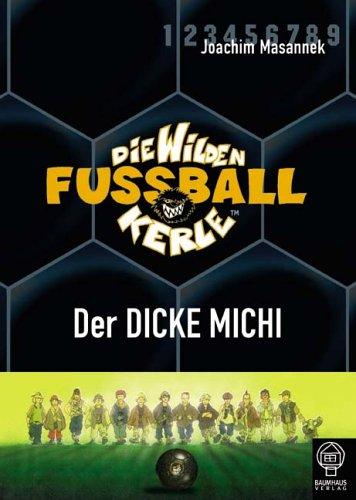 9783833931703: Die Wilden Fussballkerle 14. Der dicke Michi