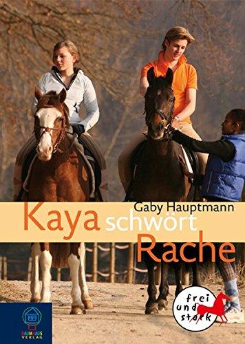 9783833936470: Kaya schw�rt Rache