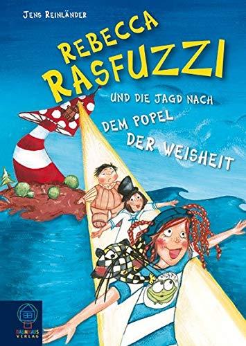 9783833936715: Rebecca Rasfuzzi und die Jagd nach dem Popel der Weisheit