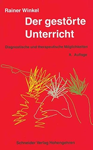 9783834001573: Der gest�rte Unterricht: Diagnostische und therapeutische M�glichkeiten