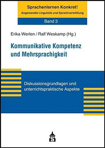 9783834002464: Kommunikative Kompetenz und Mehrsprachigkeit: Diskussionsgrundlagen und unterrichtspraktische Aspekte