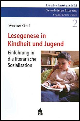 9783834002600: Lesegenese in Kindheit und Jugend: Einführung in die literarische Sozialisation