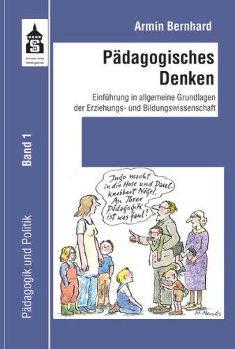 9783834002716: Pädagogisches Denken Band 1
