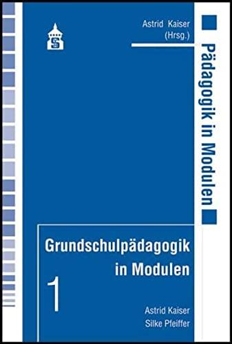9783834002860: Grundschulpädagogik in Modulen 1