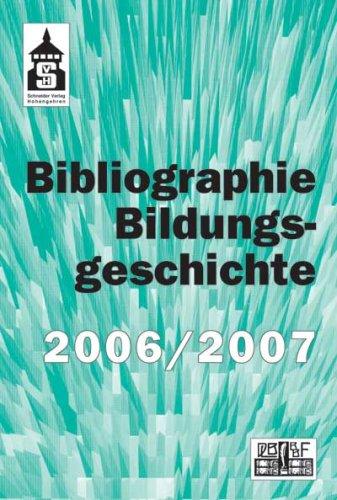 Bibliographie Bildungsgeschichte 2006/2007