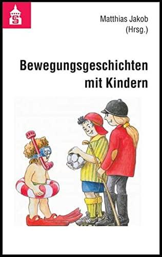 9783834003393: Bewegungsgeschichten mit Kindern