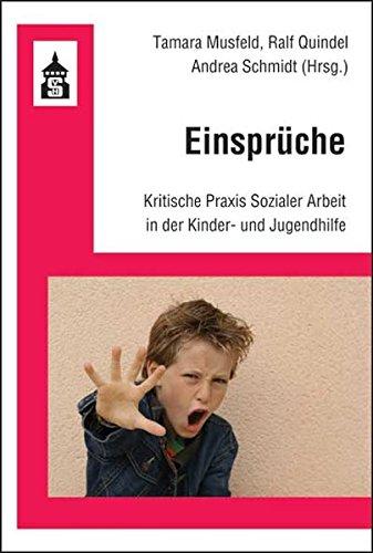 9783834003584: Einspr�che: Kritische Praxis Sozialer Arbeit in der Kinder- und Jugendhilfe