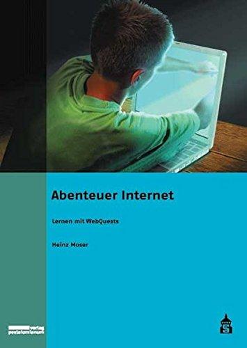 9783834003706: Abenteuer Internet: Lernen mit WebQuests