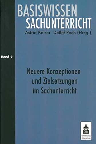 9783834003881: Basiswissen Sachunterricht 2: Neuere Konzeptionen und Zielsetzungen im Sachunterricht