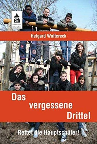Das vergessene Drittel: Helgard Woltereck