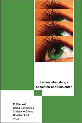 9783834004451: Lernen lebenslang - Ansichten und Einsichten