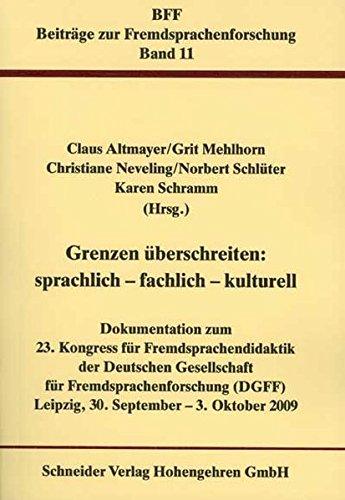 9783834006981: Grenzen überschreiten: sprachlich - fachlich - kulturell