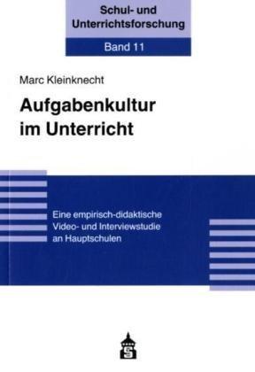 9783834007056: Aufgabenkultur im Unterricht: Eine empirisch-didaktische Video- und Interviewstudie an Hauptschulen