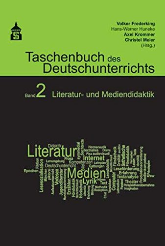 9783834007162: Taschenbuch des Deutschunterrichts 2: Literatur- und Mediendidaktik