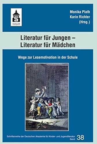 9783834007308: Literatur für Jungen - Literatur für Mädchen: Wege zur Lesemotivation in der Schule