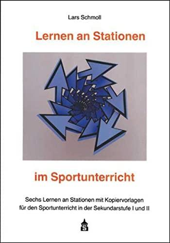 9783834008534: Lernen an Stationen im Sportunterricht