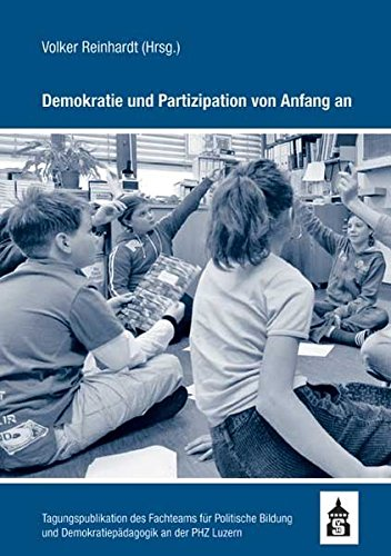 9783834008725: Demokratie und Partizipation von Anfang an: Tagungspublikation des Fachteams f�r Politische Bildung und Demokratiep�dagogik an der PHZ Luzern