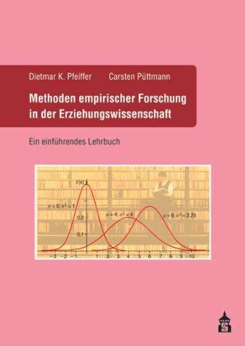 9783834008732: Methoden empirischer Forschung in der Erziehungswissenschaft: Ein einf�hrendes Lehrbuch