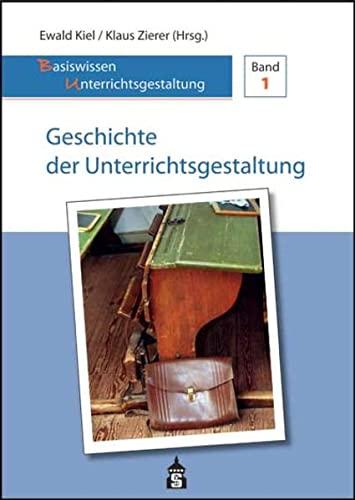 Geschichte der Unterrichtsgestaltung: Ewald Kiel