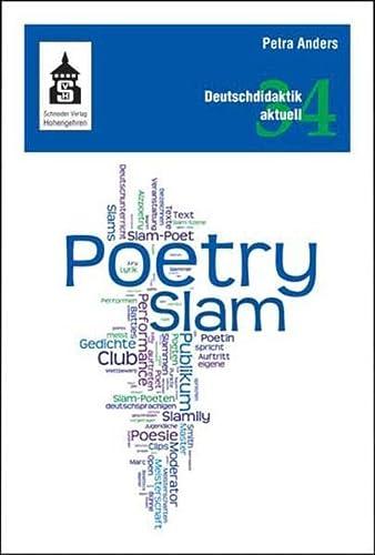9783834011640: Poetry Slam: Unterricht, Workshops, Texte und Medien