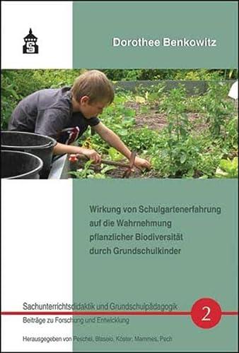 9783834012968: Wirkung von Schulgartenerfahrung auf die Wahrnehmung pflanzlicher Biodiversität durch Grundschulkinder: Inklusive CD mit der Originaldissertation und den verwendeten Fragebögen und Pflanzenlisten