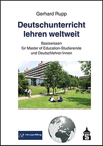 9783834013811: Deutschunterricht lehren weltweit: Basiswissen für Master of Education-Studierende und Deutschlehrer/innen
