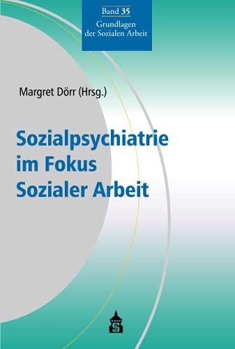 9783834014283: Sozialpsychiatrie im Fokus Sozialer Arbeit