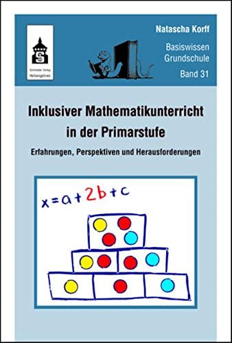 9783834014436: Inklusiver Mathematikunterricht in der Primarstufe: Erfahrungen, Perspektiven und Herausforderungen