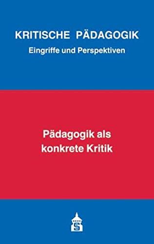 9783834015419: P�dagogik als konkrete Kritik