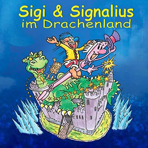 9783834100474: Sigi & Signalius im Drachenland, Audio-CD