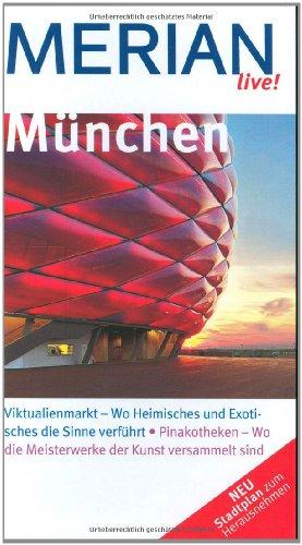 München. Merian Live! Mit Stadtplan zum herausnehmen.: Hans Eckart Rübesamen,