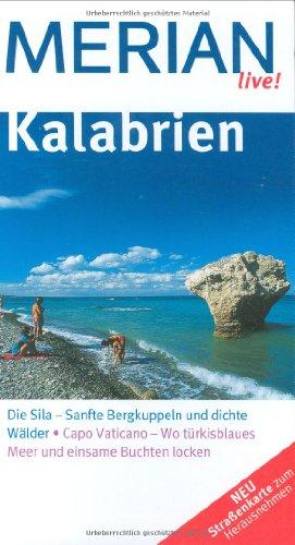 9783834201973: Kalabrien: Die Sila - Sanfte Bergkuppeln und dichte Wälder. Capo Vaticano - Wo türkisblaues Meer und einsame Buchten locken