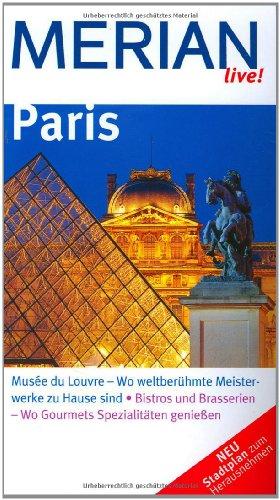 9783834202086: Paris: Musée du Louvre -  Wo berühmte Meisterwerke zu Hause sind. Bistros und Brasserien - Wo Gourmets Spezialitäten genießen