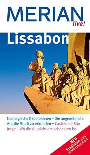 9783834202581: Lissabon: Nostalgische Kabelbahnen - Die angenehmste Art, die Stadt zu erkunden. Castelo de Sao Jorge - Wo die Aussicht am schönsten ist