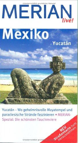 Mexiko, Yucatan: Müller-Wöbcke, Birgit:
