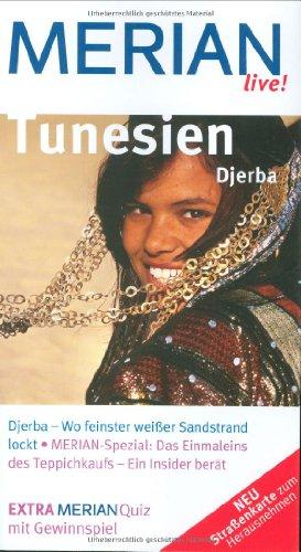 9783834202864: Tunesien Djerba: Djerba - Wo feinster weißer Sandstrand lockt. Merian Spezial: Das Einmaleins des Teppichkaufs - Ein Insider berät