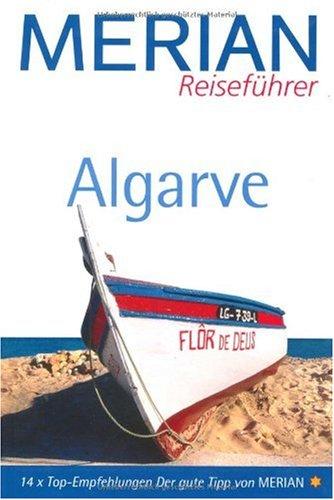 Algarve (MERIAN Reiseführer) [Taschenbuch] von Lenze, Franz;