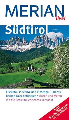 9783834205049: Südtirol: Eisacktal, Pustertal, und Vinschgau - Bezaubernde Täler entdecken . Bozen und Meran - Wo die Seele italienisches Flair tankt