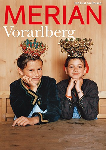 9783834207029: Vorarlberg Gesamttitel: Merian; Jg. 60, H. 2