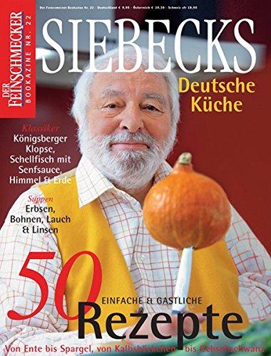 9783834208385: Feinschmecker Bookazines. Siebecks deutsche Kuche