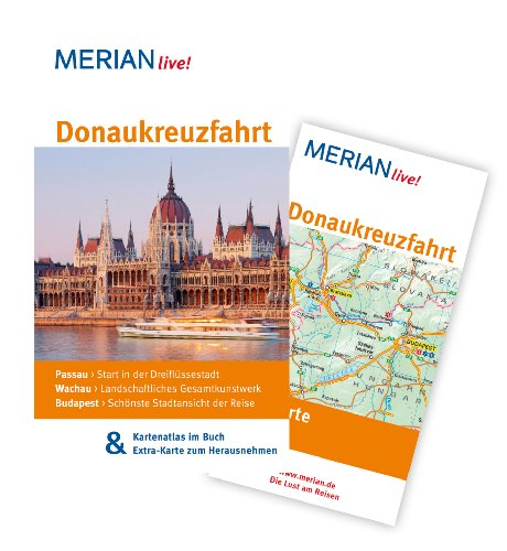Donaukreuzfahrt: MERIAN live! - Mit Kartenatlas im Buch und Extra-Karte zum Herausnehmen - Pinkau, Guido